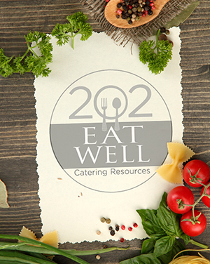 202 Eat Well Catering Resources Menus